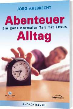 Andachtsbuch: Abenteuer Alltag