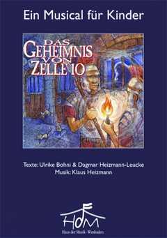 Chorpartitur: Das Geheimnis von Zelle 10 - Singstimmen und Sprechertexte