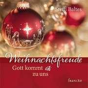 Weihnachtsfreude - Gott kommt zu uns