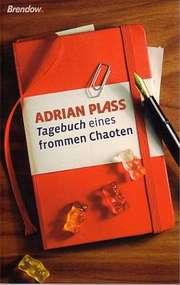 Tagebuch eines frommen Chaoten
