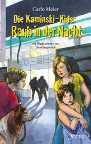 Die Kaminski-Kids: Raub in der Nacht (11)