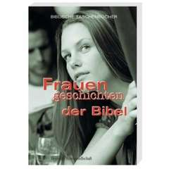 Frauengeschichten der Bibel - 12441_eva_muendlein_frauengeschichten_der_bibel