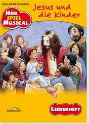 Arbeitsheft: Jesus und die Kinder