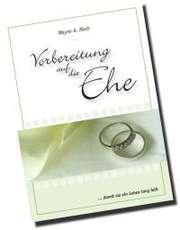 Vorbereitung auf die Ehe ...