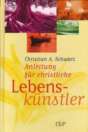 Anleitung für christliche Lebenskünstler