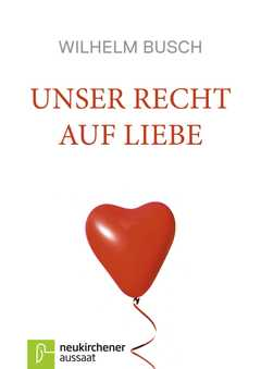 Unser Recht auf Liebe