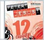 CD: Feiert Jesus! 12