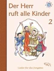 Der Herr ruft alle Kinder - Bd. 2