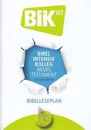 Bibel Intensiv Kolleg - Neues Testament - Bibelleseplan