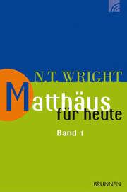 Matthäus für heute - Band 1