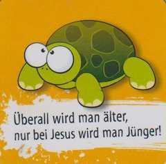 """Magnet """"Überall wird man älter, nur bei Jesus wird man jünger!"""""""