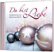 CD: Du bist Liebe