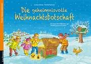 Die geheimnisvolle Weihnachtsbotschaft - Adventskalender