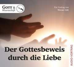 Der Gottesbeweis durch die Liebe - CD