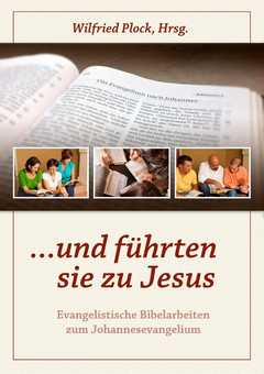 ... und führten sie zu Jesus