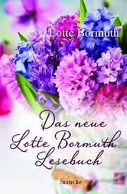Das neue Lotte Bormuth Lesebuch