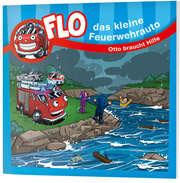 Otto braucht Hilfe - Flo, das kleine Feuerwehrauto