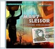 CD: Mary Slessor - Die Giftprobe von Calabar